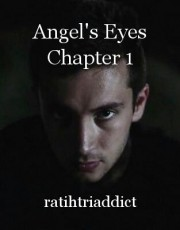 Angel's Eyes Chapter 1