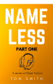 Nameless: Part One