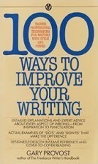 100 ways to improve your writing by Gary Provost