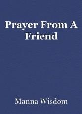 Prayer From A Friend