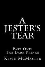 A Jester's Tear (Book One: The Dark Prince)