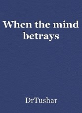 When the mind betrays