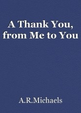 A Thank You, from Me to You