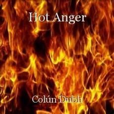 Hot Anger
