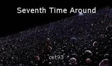 Seventh Time Around