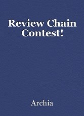 Review Chain Contest!