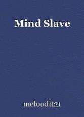 Mind Slave