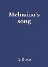 Melusina's song