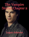 The Vampire Stories Chapter 2