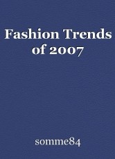 Fashion Trends of 2007
