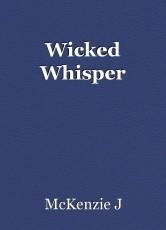 Wicked Whisper