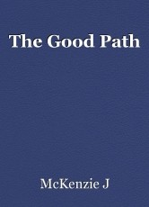 The Good Path