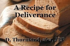 A Recipe for Deliverance