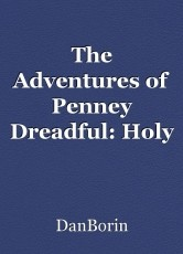The Adventures of Penney Dreadful: Holy Matrimony!