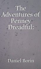 The Adventures of Penney Dreadful: Fifteen Dead (And Counting)