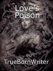 Love's Poison