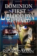 DOMINION FIRST BLOOD BY RICHARD MANN
