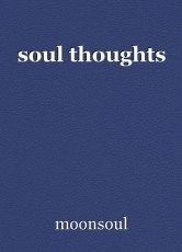 soul thoughts