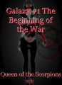 Galaxy #1 The Beginning of the War