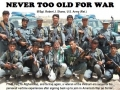Never Too Old For War