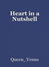 Heart in a Nutshell