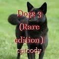 Dogs 3 (Rare edition)