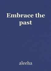 Embrace the past