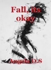 Fall, its okay