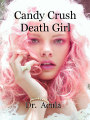 Candy Crush Death Girl