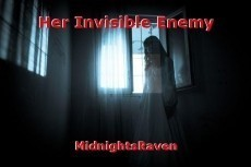 Her Invisible Enemy