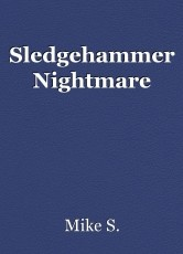 Sledgehammer Nightmare