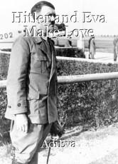 Hitler and Eva Make Love