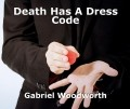 Death Has A Dress Code