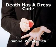 Death Has A Dress Code