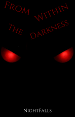 From Within The Darkness
