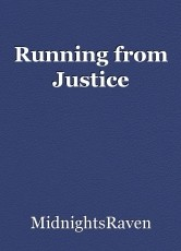 Running from Justice
