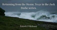 Returning from the Storm. No21 in the Jack Burke series.