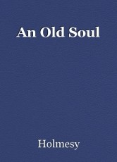 An Old Soul