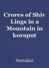 Crores of Shiv Lings in a Mountain in koraput