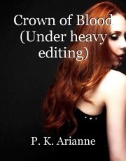 Crown of Blood (Under heavy editing)