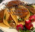 Part 1 Tran's Doh Nhut Joint and Taco Chop:  The Orphan Iris' Journey
