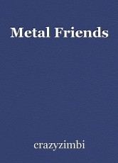 Metal Friends