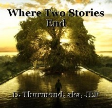 Where Two Stories End