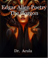 Edgar Allen Poetry The Gorgon