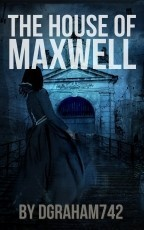 The House Of Maxwell