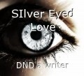 SIlver Eyed Love