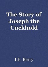 The Story of Joseph the Cuckhold