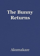 The Bunny Returns