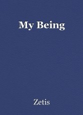 My Being