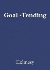 Goal -Tending